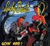Lucky Devils, The – Goin´Mad CD
