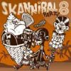 V/A – Skannibal Party Vol. 8 CD