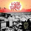 A Global Threat - Where The Sun Never Sets CD