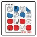 Bite, The - In My Town CD