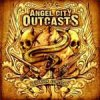 Angel City Outcasts - Deadrose Junction CD