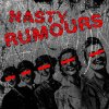 Nasty Rumours - Girls In Love/ Barbwire Heart EP