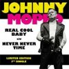 Johnny Moped - Real Cool Baby/ Never Never Time EP