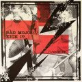 Split - Bad Mojos/ Kick It! EP