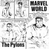 Pylons, The - Marvel World EP