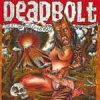 Deadbolt - Live At The Wild At Heart/ Berlin 3LP