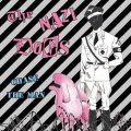 Nazi Dogs, The - Chase The Man lim.LP