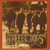 Street Dogs - Savin Hill LP