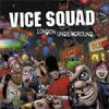 Vice Squad - London Underground LP