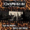 Oxymoron - Fuck The 90´s, Here´s Our Noize! LP