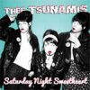 Tsunamis, Thee - Saturday Night Sweetheart LP