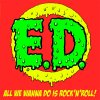 Erotic Devices - All We Wanna Do Is Rock´N`Roll LP (TP)