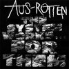 Aus-Rotten - The System Works For Them LP