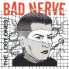 Bad Nerve - The Lost Ones LP