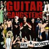 Guitar Gangsters - Sex & Money col. LP