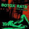 Botox Rats - Nasty Business LP (limited)