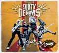 Dirty Denims, The - Back With A Bang LP