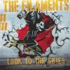 Filaments, The - Look To The Skies LP