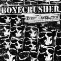 Bonecrusher - Every Generation LP+CD