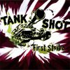 Tank Shot - First Strike LP