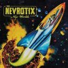 Nevrotix, The - New Worlds LP