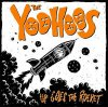 YooHoos, The - Up Goes The Rocket LP