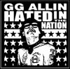 GG Allin-hated In The Nation