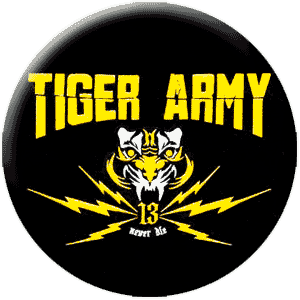 Tiger Army - Never Die (Button)