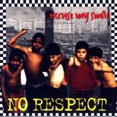 No Respect – Excuse My Smile (CD)