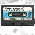 . . . Situations – Pressure Is A Pleasure (CD)