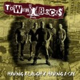 Towerblocks – Having A Laugh & Having A Say (CD)