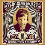 Flogging Molly – Whiskey On A Sunday CD/ DVD
