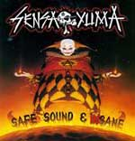 Sensa Yuma - Safe Sound & Insane CD