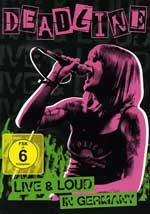 Deadline - Live & Loud In Germany DVD