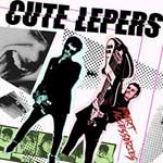 Cute Lepers, The - Smart Accessoires CD
