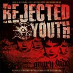 Rejected Youth - Angry Kids (Re-Issue) CD