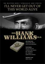 I´ll Never Get Out Of This World Alive - Hank Williams Film DVD