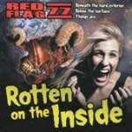 Red Flag 77 - Rotten On The Inside CD