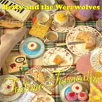 Betty And The Werewolves - Teatime Favourites CD