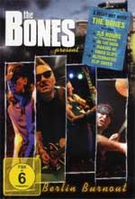 Bones, The - Berlin Burnout DVD+CD