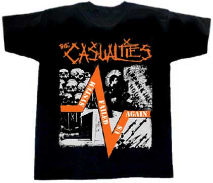 Casualties, The/ System Failed Us Again T-Shirt