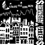 Swingin Utters - Taking The Long Way EP