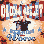 Old Man Markley - For Better, For Worse EP