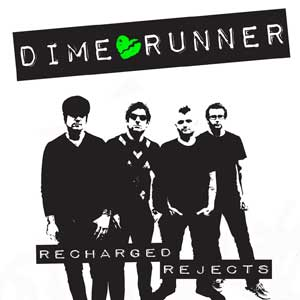 Dime Runner - Recharged Rejects EP