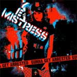 Yes Mistress - Gunna Get Arrested EP