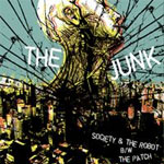Junk, The - Society & The Robot EP