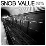 Snob Value - Floating In The Void EP