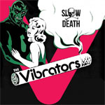 Vibrators, The - Slow Death EP