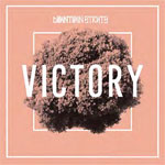 Downtown Struts - Victory EP