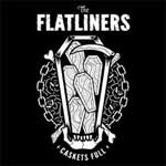 Flatliners, The - Caskets Full EP